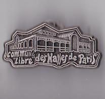 PIN'S  THEME VILLE DE PARIS  COMMUNE LIBRE  DES HALLES DE PARIS - Cities