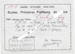 19 - BRIVE - Ecole De Garçons Jules FERRY  -  Distribution Prix - 1943 - Diploma & School Reports