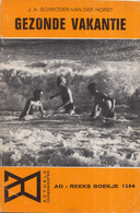 AO-reeks Boekje 1264 - J.A. Schröder-Van Der Horst: Gezonde Vakantie - 23-05-1969 - Histoire