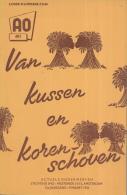 AO-reeks Boekje 601 - Dr. Jo Daan: Van Kussen En Korenschoven - 09-03-1956 - Histoire