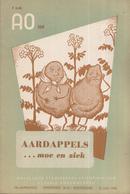 AO-reeks Boekje 569 - Dr. K. Hartsuyker: Aardappels ... Moe En Ziek - 15-07-1955 - Histoire