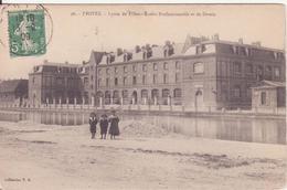 CPA -  96. TROYES - Lycée De Filles, école Professionnelle Et De Dessin - Troyes