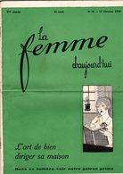 La Femme D'aujourd'hui - Suisse Romande - Revue Bimensuelle Féminine No 74 - 15 Février 1929 - Lausanne - 24 Pages-Mode - Books, Magazines, Comics