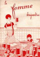 La Femme D'aujourd'hui - Suisse Romande - Revue Bimensuelle Féminine No 40 - 1er Septembre 1927 -Lausanne -20 Pages-Mode - Books, Magazines, Comics