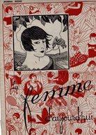 La Femme D'aujourd'hui - Suisse Romande - Revue Bimensuelle Féminine No 38 - 1er Août 1927 -Lausanne - 16 Pages  -Mode - Books, Magazines, Comics