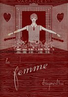 La Femme D'aujourd'hui - Suisse Romande - Revue Bimensuelle Féminine No 37 - 15 Juillet 1927 - Lausanne - 16 Pages-Mode - Books, Magazines, Comics