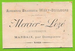 Carte Visite MARBAIX Par DOMPIERRE - Ancienne Brasserie WERY - BOULOGNE - Mercier - Lozé Successeur - Cartoncini Da Visita
