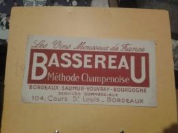 ---- BUVARD --- Bassereau Méthode Champenoise BORDEAUX - Vins Champagne - Liqueur & Bière