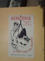 ---- BUVARD --- RIJOTEX - Hepatonia Le Fortifiant Qui Remonte - Chemist's