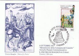 """S. Pietro Di Ragogna - Annullo """"inaugurazione Campana Del Castello """" - 1987 - Udine"""