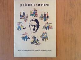 Le Führer Et Son Peuple.Livre De Propagande Dans Le Bureau De Recrutement De La Légion Wallonne à Liège. - Documents