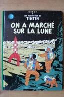 Tintin - On A Marché Sur La Lune - Hergé - Tintin