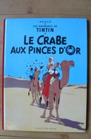 Tintin - Le Crabe Aux Pinces D'Or - Hergé - Tintin