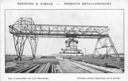 69-LYON-VENISSIEUX- DESCOURS ET CABAUD- PRODUITS METALLURGIQUES - PARC A POUTRELLES DE LYON VENISSIEUX - Autres