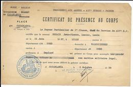VALENCIENNES TRESORERIE AUX ARMEES CERTIFICAT DE PRESENCE DE CORTS GROUPEMENT MAROC CASABLANCA 1958 - Documents