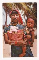 PANAMA Una India Kuna Com Su Hijo Indios Islas De SAN BLAS - Panama