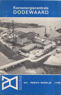 AO-reeks Boekje 1188 - Ir. P. Mostert: Kernenergiecentrale Dodewaard - 24-11-1967 - Geschiedenis