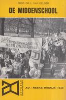 AO-reeks Boekje 1326 - Prof. Dr. L. Van Gelder: De Middenschool - 28-08-1970 - History
