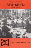 AO-reeks Boekje 1272- Wessel Oudewortel: Schaken Ludiek Denken - 18-07-1969 - History