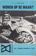 AO-reeks Boekje 1273 - P.L.L. Smolders: Wonen Op De Maan? - 25-07-1969 - History