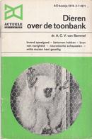 AO-reeks Boekje 1370 - Dr. A.C.V. Van Bemmel: Dieren Over De Toonbank - 02-07-1971 - Geschiedenis