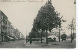 SAINT ETIENNE , Rue De Roanne - Place Carnot - Bon état - Saint Etienne