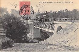 MONT DE MARSAN - Le Pont Du Chemin De Fer - TRAIN - Landes - 40 - Mont De Marsan