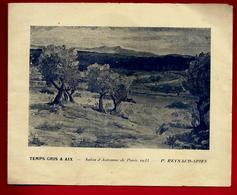 Peintre P. Reynaud Spies Temps Gris à Aix Salon Automne Paris 1933 Librairie De Provence Expo De Février 1934 - Pastels