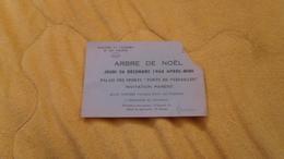 BILLET D'ENTREE VALABLE POUR UNE PERSONNE. ARBRE DE NOEL DE 1968. / PALAIS DES SPORTS PORTE DE VERSAILLES.. - Tickets - Vouchers