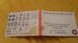 CARTE SIGNALISATION ROUTIERE COMPLETE OFFERT PAR LE COMITE DEPARTEMENTAL DE LA PREVENTION ROUTIERE DE L'ESSONNE. - Unclassified