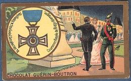 Chromo Chocolat Guerin-Boutron Décorations Françaises Et étrangères Couronne Royale De Prusse Allemagne 1861 Guillaume I - Guerin Boutron
