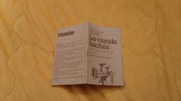 PETIT GUIDE LA VIANDE HACHEE DE LA VRAIE VIANDE ROUGE POUR VOS PETITS ET GRANDS REPAS. 16 PAGES. DATE ?. AVEC RECETTES - Unclassified