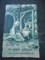 """IMAGE PIEUSE """"Il Est Né Le Diivin Enfant"""" - Abbaye St Louis Du Temple MEUDON - Religion & Esotérisme"""