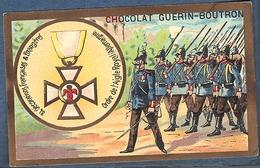 Chromo Chocolat Guerin-Boutron Décorations Françaises Et étrangères Allemagne Ordre De L'aigle Royal Rouge Prussien - Guerin Boutron