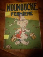 1951 NOUNOUCHE Fermière,   Texte Et Dessins De DURST - Books, Magazines, Comics