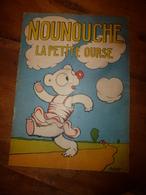 1953 NOUNOUCHE La Petite Ourse,   Texte Et Dessins De DURST - Books, Magazines, Comics