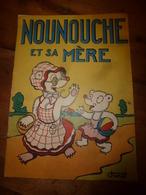 1953 NOUNOUCHE Et Sa Mère,   Texte Et Dessins De DURST - Livres, BD, Revues