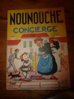 1954 NOUNOUCHE Concierge,   Texte Et Dessins De DURST - Livres, BD, Revues