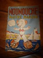 1953 NOUNOUCHE Maitre-nageur,   Texte Et Dessins De DURST - Books, Magazines, Comics