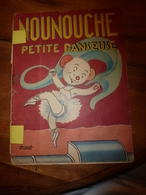 1953 NOUNOUCHE Petite Danseuse,   Texte Et Dessins De DURST - Livres, BD, Revues