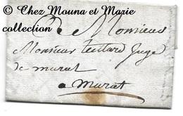 MURAT 1790 - TEILLARD JUGE - CACHET CIRE AVEC TETE - CANTAL - LETTRE MISSIVE LAC - 1701-1800: Précurseurs XVIII