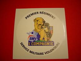 AUTOCOLLANT / 1ER REGIMENT SERVICE MILITAIRE VOLONTAIRE / 1° COMPAGNIE / MODELE 2 - Unclassified