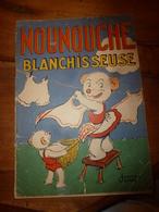 1953 NOUNOUCHE Blanchisseuse,   Texte Et Dessins De DURST - Books, Magazines, Comics