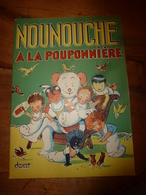 1954 NOUNOUCHE  à La Pouponnière,   Texte Et Dessins De DURST - Books, Magazines, Comics