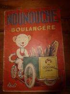 """1954 NOUNOUCHE  Boulangère  """"au Croissant Chaud"""",   Texte Et Dessins De DURST - Livres, BD, Revues"""