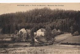 H116 - 01 - BRÉNOD - Ain - Forêt De Meyriat - Maisons Des Gardes - France