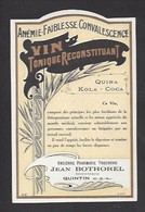Etiquette  Vin Tonique Reconstituant Quina Kola Coca -  Ancienne Pharmacie Trocherie/ Succ. Jean Bothorel à Quintin (22) - Etiquettes