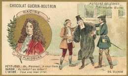 CHOCOLAT GUERIN BOUTRON  Auteurs Celebres RACINE  LES PLAIDEURS  RV - Guérin-Boutron
