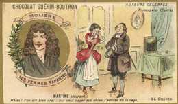 CHOCOLAT GUERIN BOUTRON  Auteurs Celebres MOLIERE LES FEMMES SAVANTES  RV - Guérin-Boutron