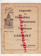 37- CORMERY- LIVRET LEGENDE DES VERITABLES MACARONS DE L' ABBAYE -POCHET AUDEBERT FABRICANT OUVRAT - - Documents Historiques